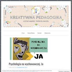 Psychologia na wychowawczej. Ja