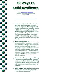 """10 Ways to Build Resilience"" from ""The Road to Resilience"" - American Psychological Association"