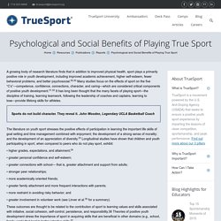 Psychological and Social Benefits of Playing True Sport
