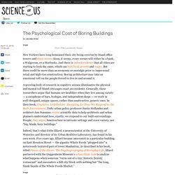 The Psychological Cost of Boring Buildings