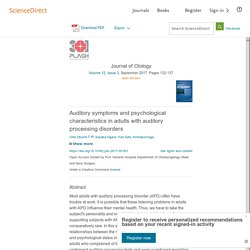 Auditory symptoms and psychological characteristics in adults with auditory processing disorders