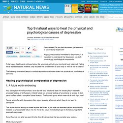 Top 9 natural ways to heal the physical and psychological causes of depression