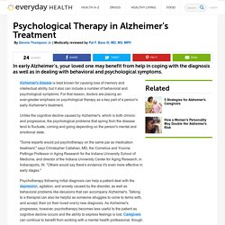 Alzheimer's Treatment and Psychological Therapy - Alzheimer's Disease Center