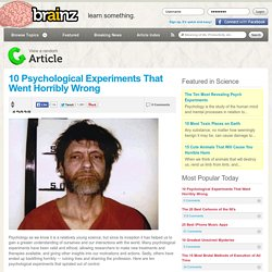 10 Psychological Experiments That Went Horribly Wrong