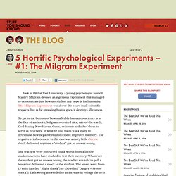 5 Horrific Psychological Experiments – #1: The Milgram Experiment