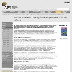 Positive education: Creating flourishing students, staff and schools