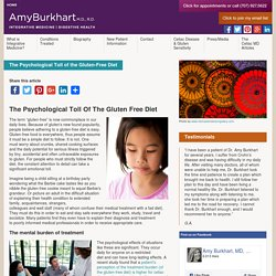 The Psychological Toll Of The Gluten Free Diet-Amy Burkhart MD,RD