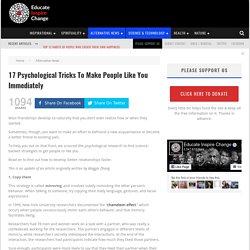 17 Psychological Tricks To Make People Like You Immediately