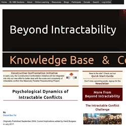 Psychological Dynamics of Intractable Conflicts
