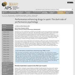 Performance enhancing drugs in sport: The dark side of performance psychology: Australian Psychological Society :