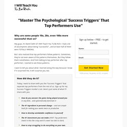 Master the psychological 'Success Triggers' that top performers use