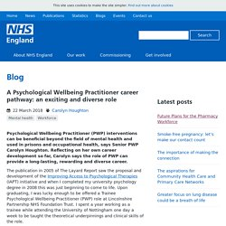 A Psychological Wellbeing Practitioner career pathway: an exciting and diverse role