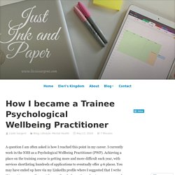 How I became a Trainee Psychological Wellbeing Practitioner