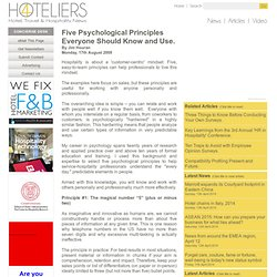 Five Psychological Principles Everyone Should Know and Use. - Monday, 17th August 2009 at 4Hoteliers
