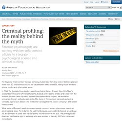 Psychological sleuths--Criminal profiling: the reality behind the myth