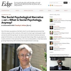 Edge: The Social Psychological Narrative—or—What Is Social Psychology, Anyway?