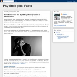 Psychological Facts: How to Choose the Right Psychology Clinic in Melbourne?