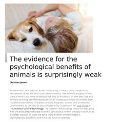 The evidence for the psychological benefits of animals is surprisingly weak