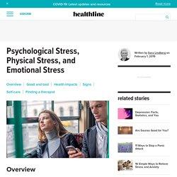 Psychological Stress: Symptoms, Causes, Treatment & Diagnosis
