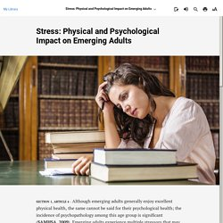 Stress: Physical and Psychological Impact on Emerging Adults