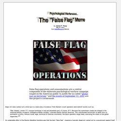"Psychological Warfare and The ""False Flag"" Meme"
