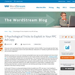5 Psychological Tricks to Exploit in Your PPC Ad Copy
