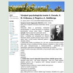 Vývojově psychologická teorie S. Freuda, E. H. Eriksona, J. Piageta a L. Kohlberga