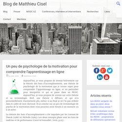 Un peu de psychologie de la motivation pour comprendre l'apprentissage en ligne - Blog de Matthieu Cisel