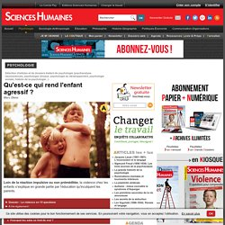 Magazine psychologie, articles psychologie sociale, psychologie enfant, Sciences Humaines