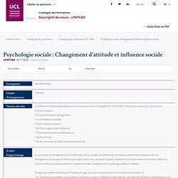 Psychologie sociale : Changement d'attitude et influence sociale