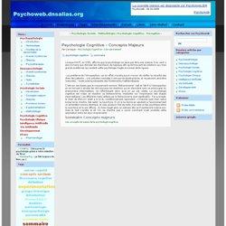 Psychologie Cognitive - Concepts Majeurs - Psychoweb