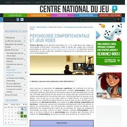 Psychologie comportementale et jeux vidéo - Centre National du Jeu
