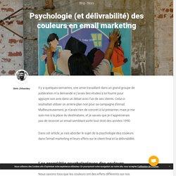 Psychologie (et délivrabilité) des couleurs en email marketing -