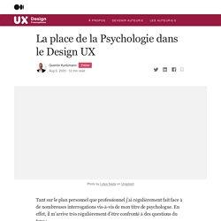 La place de la Psychologie dans le Design UX