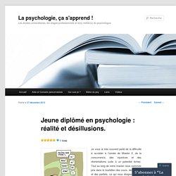 Jeune diplômé en psychologie : réalité et désillusions.