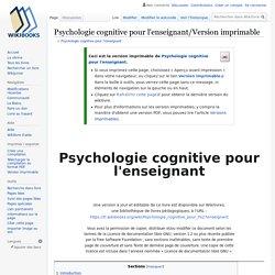 Psychologie cognitive pour l'enseignant/Version imprimable — Wikilivres