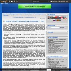 L'ERREUR DE LA PSYCHOLOGIE EVOLUTIONNISTE - 11/12 -