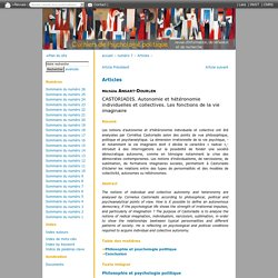 CASTORIADIS. Autonomie et hétéronomie individuelles et collectiv