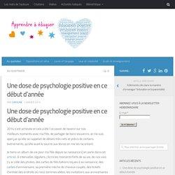Une dose de psychologie positive en ce début d'année
