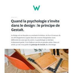Quand la psychologie s'invite dans le design : le principe de Gestalt.