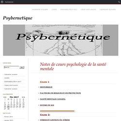 Notes de cours psychologie de la santé mentale – Psybernetique
