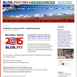 20 Meilleurs Textes de 2015 – Blog Psychologie Blog.Psycho-Ressources – Psychologie