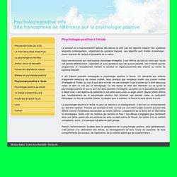 Psychologie positive à l'école - psychologiepositive.info, site francophone de référence sur la psychologie positive