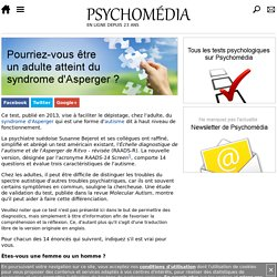 Test psychologique: Échelle diagnostique de l'autisme et de l'Asperger de Ritvo (RAADS-14 Screen)