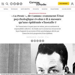 « La Peste », de Camus: comment l'état psychologique évolue-t-il à mesure qu'une épidémie s'installe