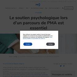 Le soutien psychologique lors d'un parcours de PMA est essentiel - IVI France