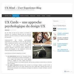 UX Cards – une approche psychologique du design UX
