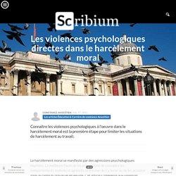 Les violences psychologiques directes dans le harcèlement moral