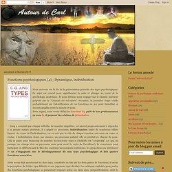 Fonctions psychologiques (4) - Dynamique, individuation