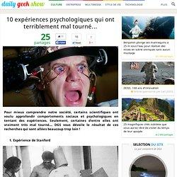 10 expériences psychologiques qui ont terriblement mal tourné…